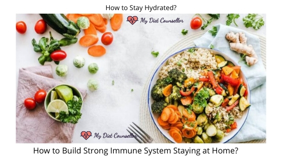 How to Stay Hydrated and Build Strong Immune System?