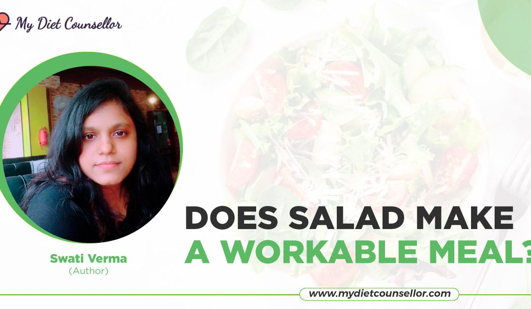 Does salad make a workable meal?