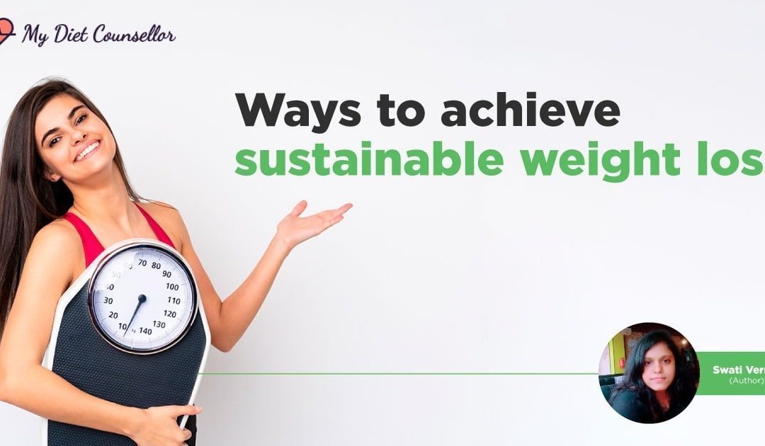 Ways to achieve sustainable weight loss